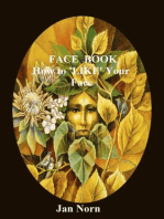 FACE BOOK. How to LIKE Your Face