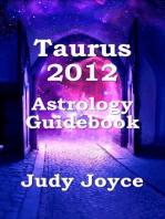 Taurus 2012 Astrology Guidebook