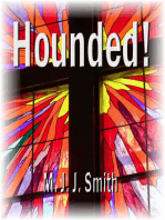 Hounded! A Reluctant Spiritual Journey