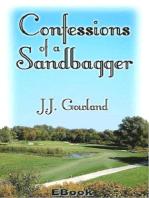 Confessions of a Sandbagger