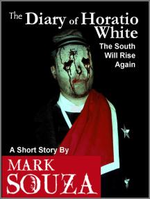 The Diary of Horatio White