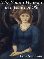 The Young Woman in a House of Old