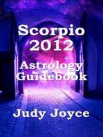 Scorpio 2012 Astrology Guidebook