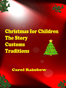 Christmas for Children: The Story, Customs and Tradition