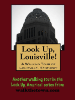 Look Up, Louisville! A Walking Tour of Louisville, Kentucky