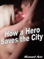 How a Hero Saves the City