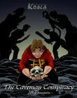 The Caveman Conspiracy (a Wandering Koala tale) Book 1