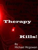 Therapy Kills