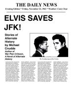 Elvis Saves JFK!