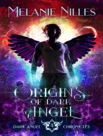Origins of Dark Angel