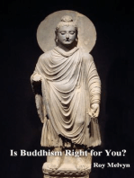Is Buddhism Right for You?