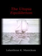 The UTOPIA Equilibrium