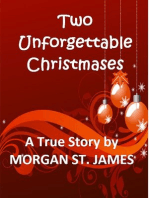 Two Unforgettable Christmases