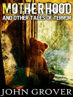 Motherhood And Other Tales of Terror
