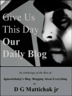 Give Us This Day Our Daily Blog