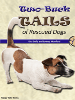 Two-Buck Tails of Rescued Dogs