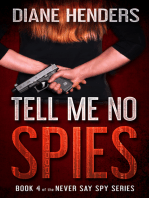 Tell Me No Spies