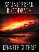 Spring Break Bloodbath (Death Days Horror Humor Series #9)