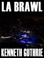 LA Brawl (Tank Science Fiction Series #5)
