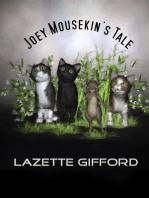 Joey Mousekin's Tale