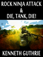 Rock Ninja Attack and Die, Tank, Die! (Two Story Pack)