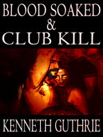 Blood Soaked and Club Kill (Two Story Pack)