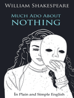 Much Ado About Nothing In Plain and Simple English (A Modern Translation and the Original Version)