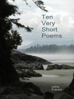 Ten Very Short Poems