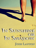 In Sunshine or In Shadow