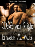 The Mercenary Knight