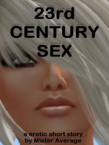 23rd Century Sex