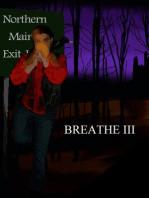 Breathe III