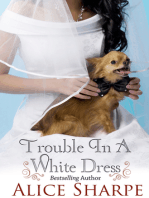 Trouble in a White Dress