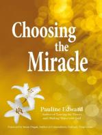 Choosing the Miracle