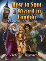 How To Spot A Wizard In London
