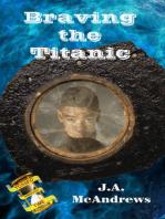 Braving the Titanic