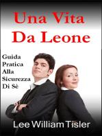 Una Vita Da Leone (Confident Life - Italian)