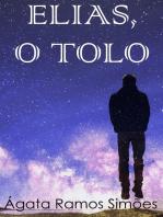 Elias, o Tolo
