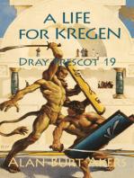A Life for Kregen [Dray Prescot #19]