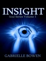 Insight, Soul Series Volume I