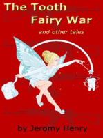 The Tooth Fairy War and Other Tales