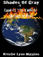 #8 Shades of Gray- Land of the Twilight- Closing of Days