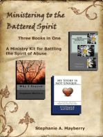Ministering to the Battered Spirit