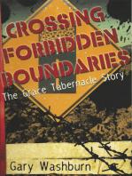 Crossing Forbidden Boundaries