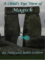 A Child's Eye View of Magick