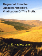 Huguenot Preacher, Jacques Abbadie's, Vindication Of The Truth
