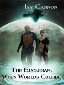 The Euclidian: When Worlds Collide