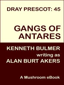 Gangs of Antares (Dray Prescot Book 45)