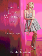 Learn to Love Who You Are in 7 Easy Steps
