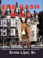 The Cash Mule